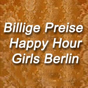Billige Preise Happy Hour Girls Berlin