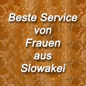 Erstklassigen Service von Frauen aus Slowakei