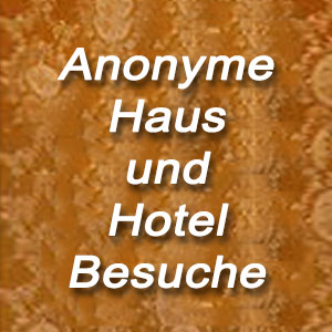 Nymphomanin bietet Anonyme Haus & Hotelbesuche