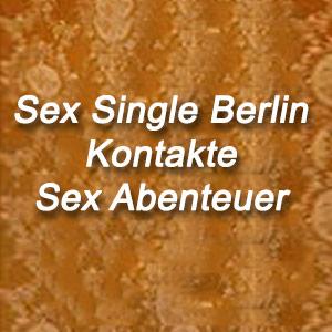 Sex Single Berlin Kontakte Date Sexabenteuer