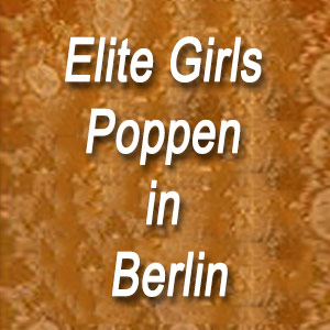 Elite Girls Poppen in Berlin