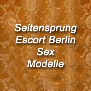 Seitensprung Berlin Sex Modelle
