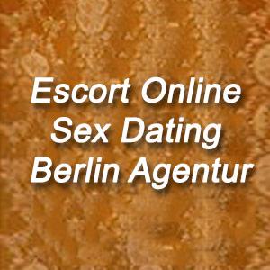 Escort Online Sex Dating Berlin Agentur & Vermittlung