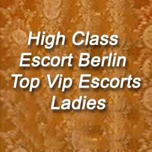 High Class Escort Berlin Top Vip Escorts Ladies