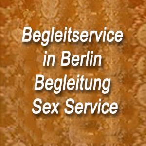 Begleitservice in Berlin Begleitung Sex Service