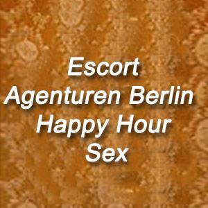 Escort Agenturen Berlin Happy Hour Sex