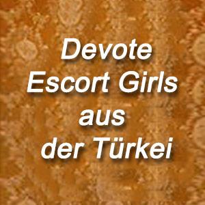 Billig Escort Girls aus der Türkei