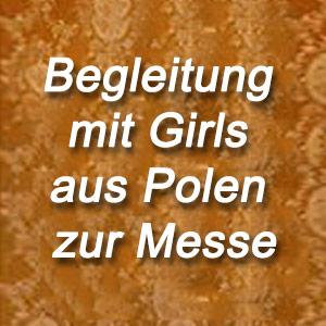 Begleitung mit Girls aus Polen zur Messe