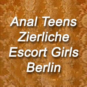 Anal Teens Zierliche Sex Escort Berlin Dünne Kleine